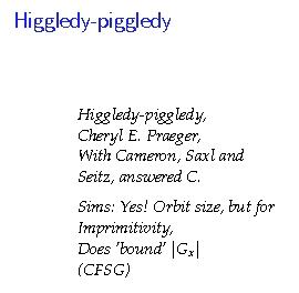 Higgledy-Piggledy